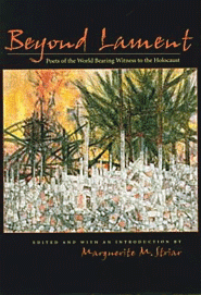 cover of Beyond Lament: Poets of the World Bearing Witness to the Holocaust