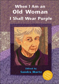 cover of anthology When I Am An Old Woman I Shall Wear Purple